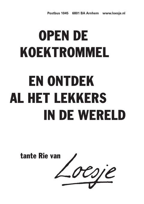 open de koektrommel en ontdek al het lekkers in de wereld tante Rie van - Loesje