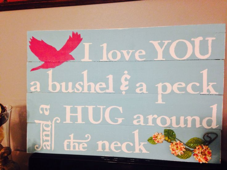 I love you a Bushel and a Peck, handpainted, reclaimed pallet board sign by Ajminteriors on Etsy