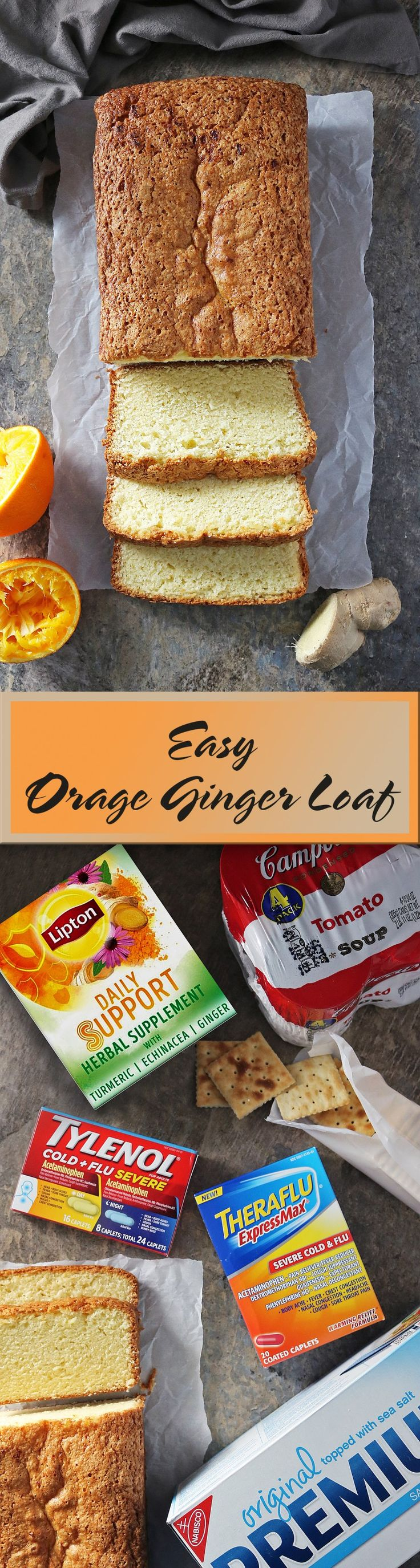 Easy Orange Ginger Loaf For #SickDaySolutions along with Campbell's®, Lipton, Premium Crackers, Theraflu and TYLENOL®. #ad