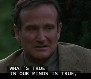This is one of my favorite movies. RIP Robin Williams. No one knows the demons one battles within themselves