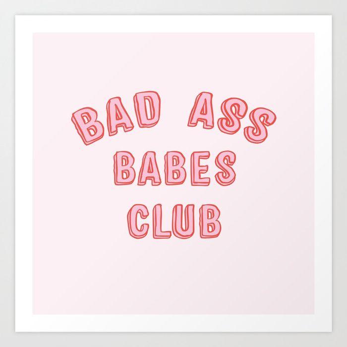 Bad Ass Babes Club Feminist Gift Girly Print Art Modern Framed Wall Art Wall Art