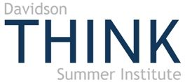 The Davidson THINK Summer Institute is an intensive annual three-week residential program that takes place on the campus of University of Nevada i Reno, Nevada. Application is open to students who have received a minimum of 1130 on the Math and Critical Reading sections of the SAT, who are between 13 and 16 years of age, and receive one positive nomination.