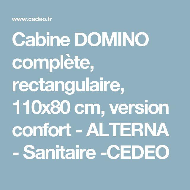 Cabine DOMINO complète, rectangulaire, 110x80 cm, version confort - ALTERNA - Sanitaire  -CEDEO