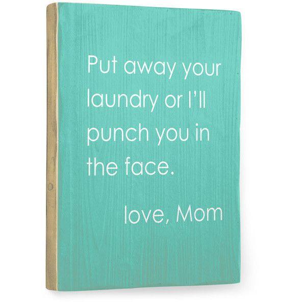 Love Mom Humor by Artist Cheryl Overton Wood Sign
