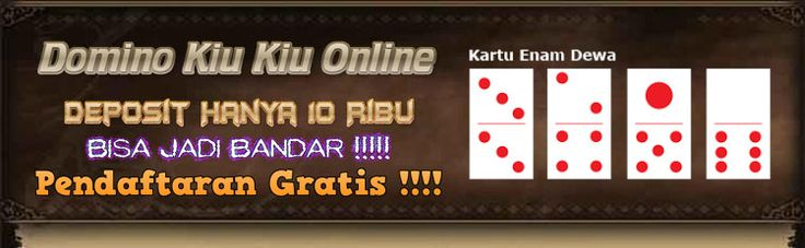 Agen Domino Online - Kingpoker99 Agen Domino Online Terbaik yang memberikan bonus new member 10% dan bonus cashback setiap minggu dengan dengan maksimal 0,40%