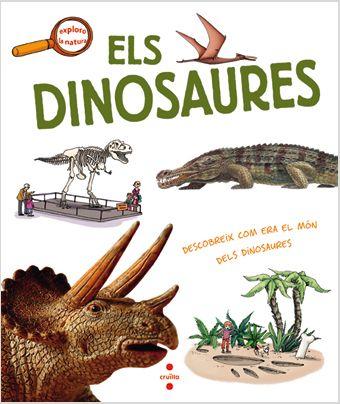 """LIGNEREUX, Yves. """" Els Dinosaures"""". Barcelona : Cruïlla, 2013.(Exploro la natura). ISBN 9788466131605"""