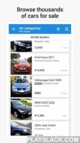 Adverts Cars  Android App - playslack.com ,  Adverts Cars is Ireland's brand new car app, from Adverts.ie. Now it is faster and easier than ever to browse our huge collection of cars, from both dealers and private sellers.BUYING- Price GuideUsing the Adverts Cars app, you can search for up to date information and price history on any make or model in our database. This information can be used to help evaluate purchase options- Search alertsYou can set up search alerts to notify you as soon…