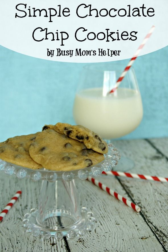 ... Sweet Anne | Mom, Chocolate chips and Simple chocolate chip cookies