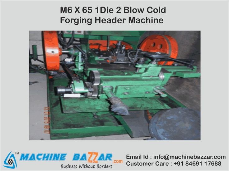 M6 X 65 1Die 2 Blow Cold Forging Header Machine For More Details : http://www.machinebazzar.com/products/detail/id:893  #machinebazzar #coldforgingheadermachine #1die2blow #headermachine