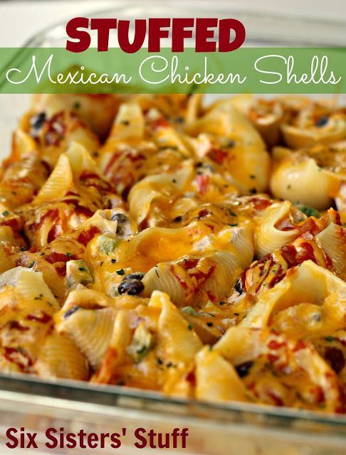 Stuffed Mexican Chicken Shells from SixSistersStuff.com. My kids love these! #dinner #food