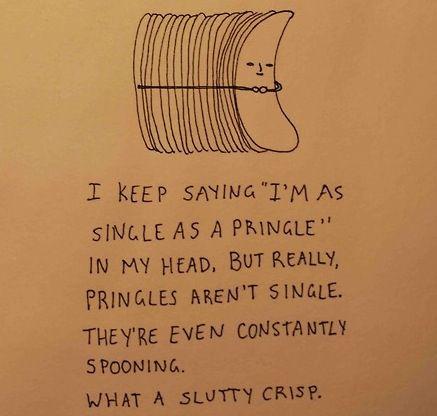 ahhahaah. Slutty crispSnacks Food, Funny Stuff, Things, Pringles, Funnystuff, Love Quotes, Burlap Art, Giggles, Slutty Crisps