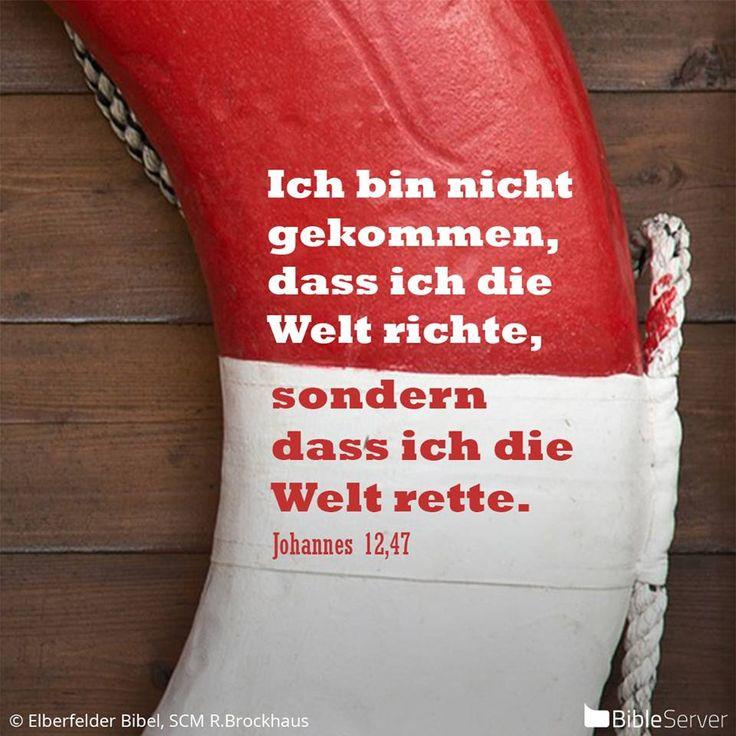 Nachzulesen auf BibleServer | Johannes 12,47