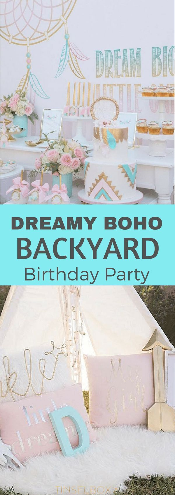 "You will love this dreamy #bohemian backyard #birthday party. ""Dream big, little one"" it shouts with gold details and a dessert table that will blow your mind. via @tinselbox_"