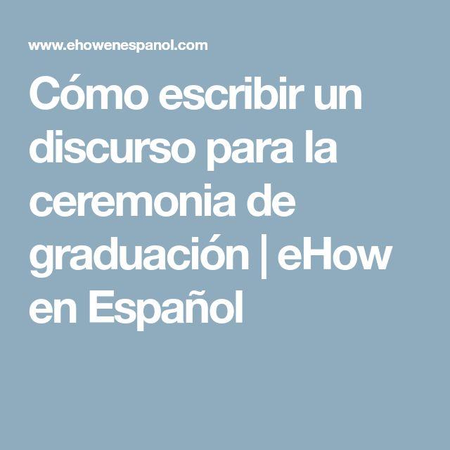 Cómo escribir un discurso para la ceremonia de graduación | eHow en Español