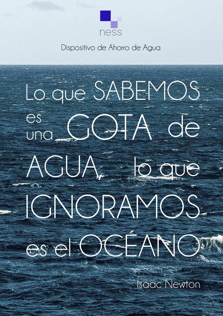 """""""Lo que sabemos es una gota de agua, lo que ignoramos es el océano"""" - Isaac Newton  #frases #citas #phrases #diseño #Isaac #Newton #agua #naturaleza #design"""