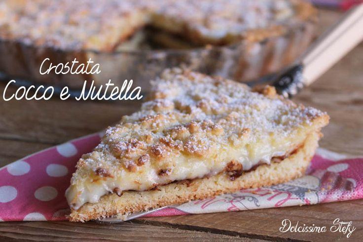 Una golosissima Crostata Cocco e Nutella a cui non saprete resistere