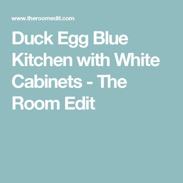 Best 20+ Duck egg blue kitchen ideas on Pinterest | Duck ...