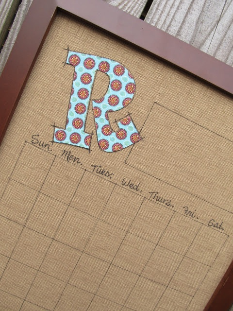 DIY - dry erase burlap calendar... love it with the colorful initial at top