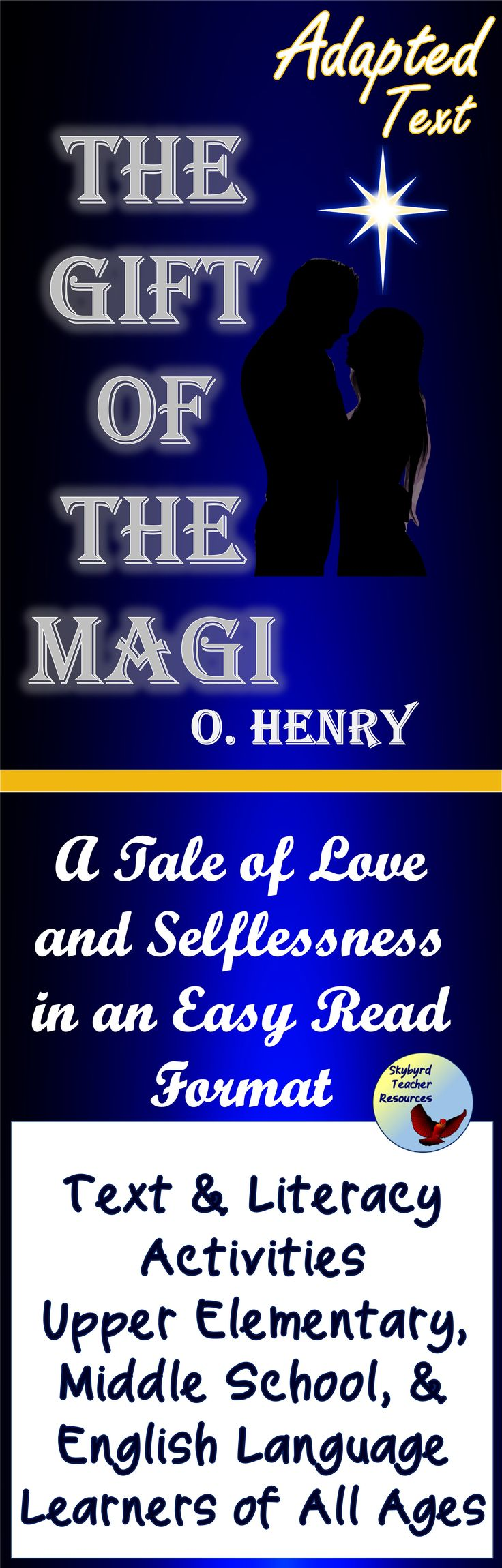 The Gift of the Magi by O. Henry easy read text, literacy, and English Grammar activities for grades 4-8 and English Language Learners (ESL) of all ages.