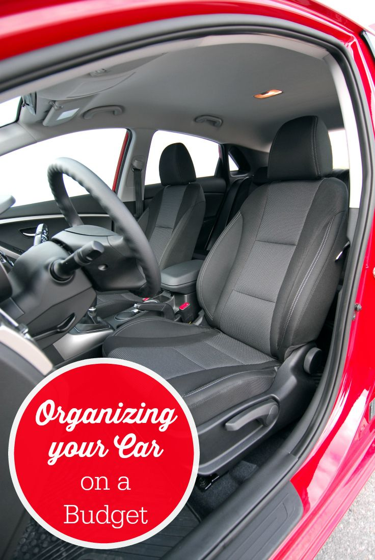 Organizing your Car on a Budget - simple tips to get your car organized and keep it that way!