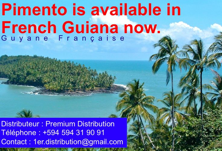 Pimento is available in French Guiana now (Guyane Française)