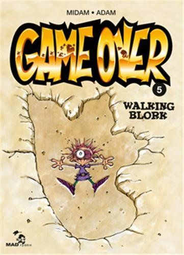 Game Over T5 - Walking Blork: Amazon.fr: Midam, Adam, Angèle: Livres