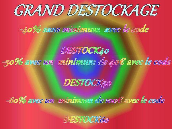 grand destockage jusqu'au 25 novembre inclus.  -40% sur votre commande (hors frais de port) sans minimum de commande avec le code DESTCK40 - 50% sur votre commande (hors frais de port) pour une commande d'un minimum de 40€ avec le code DESTOCK50  - 60% sur votre commande (hors frais de port) pour un minimum de commande de 100€ avec le code DESTOCK60  tout cela sur le site  www.promo-mariage-decor.com