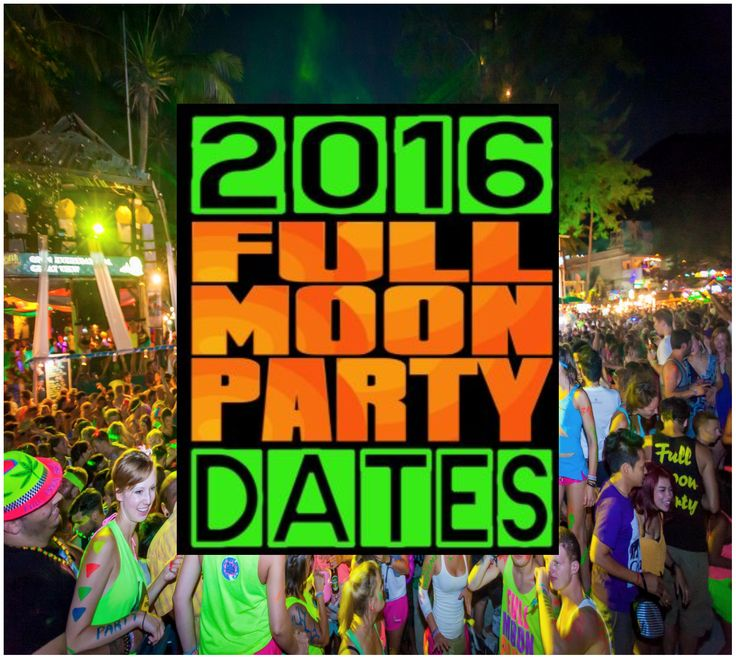 2016 Full Moon Party Thailand, Dates 2016 Full Moon Party. http://www.islandinfokohsamui.com/