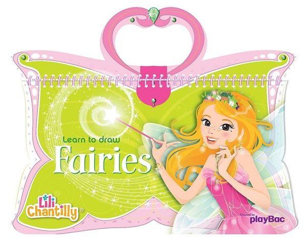 Buku Aktifitas Bahasa Inggris : Learn to draw Fairies Lili Chantilly, Buku ini mengajarkan bagaimana menggambar peri cantik.