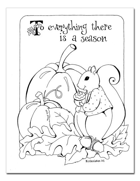 To Everything There Is A Season Color Sheet Autumn Fall Thanksgiving Coloring Page