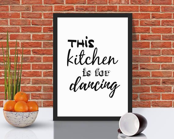 This Kitchen Is For Dancing  Kitchen Wall Art  Kitchen Decor