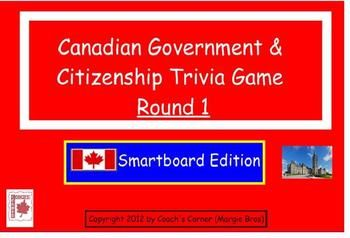 Canadian Government & Citizenship Smartboard Trivia Game - Round 1:  A fun way to review at the end of a unit! $