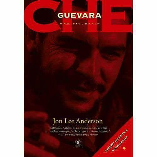 Che Guevara – A Revolutionary Life / Che Guevara: Uma biografia - Jon Lee Anderson  Che é a biografia definitiva de uma das figuras mais influentes, polêmicas e carismáticas do século XX.  jon Lee Anderson dedicou seis anos à pesquisa e elaboração desta obra https://drive.google.com/drive/folders/0B85BZVzFhTHOQzhlT3BxdFdyWWM
