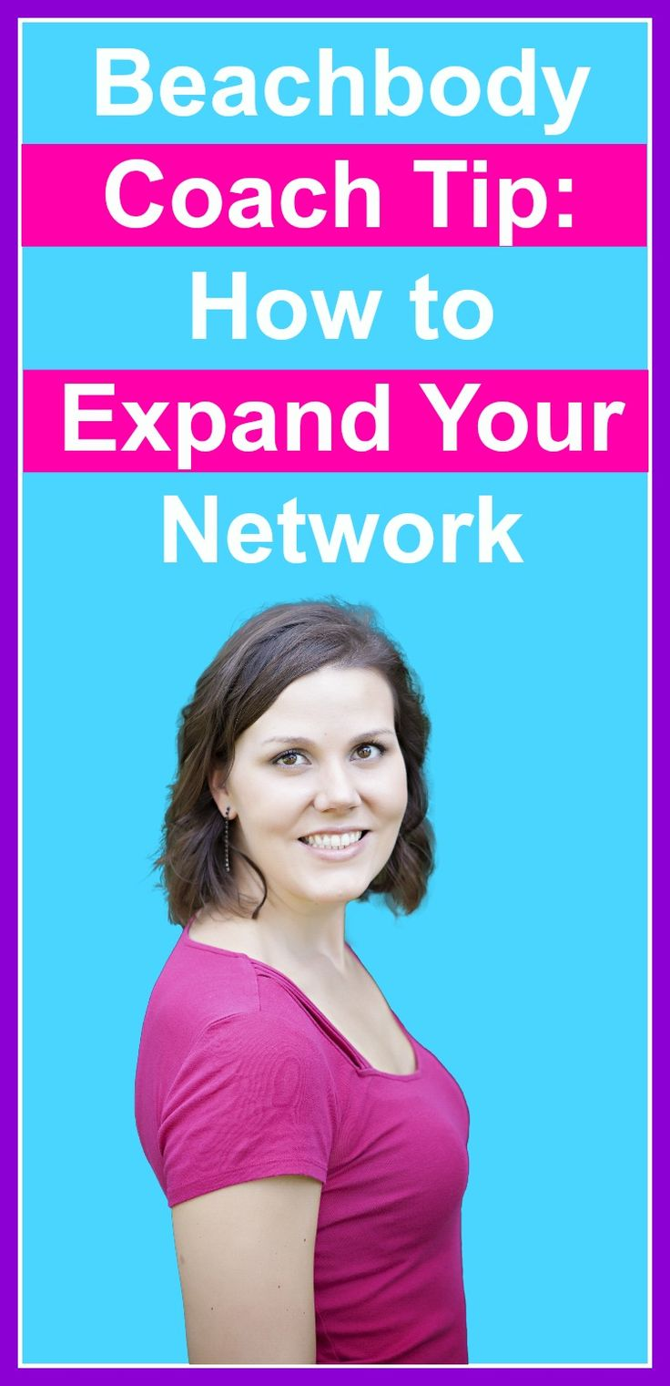 how to expand your network great tips beachbody coaching how to expand your network great tips beachbody coaching rachel ngom tips beachbody and coaches