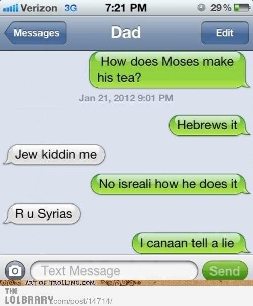 Gotta love Jewish humor..How does Moses make his tea?