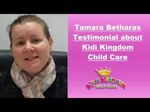 Tamara Betharas - Testimonial about Kidi Kingdom Child Care Service  #ChildCare #Kindergarten #Children #Child #Kid #Kids #Fun #Happy