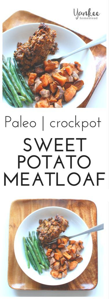This ain't your grandma's meatloaf!  Paleo Crockpot Sweet Potato Meatloaf is grain-free, nutrient-dense, and dare I say even delicious.  | Yankee Homestead
