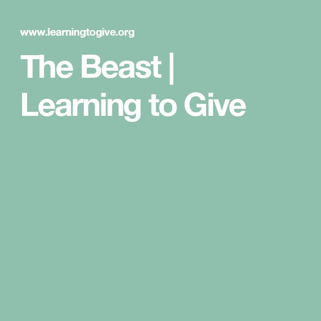The Beast | Learning to Give