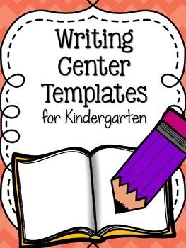Kindergarten Writing Center Templates - Low-prep, real-world writing activities! Perfect for writing centers, Daily 5, and more!