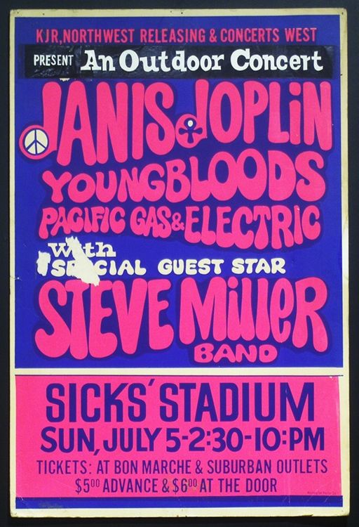 Janis Joplin, Youngbloods, Pacific Gas, Steve Miller Band - Sicks Stadium. What concert this must of been!
