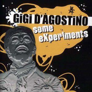 Gigi D'Agostino - Some Experiments