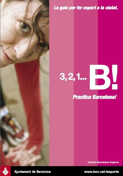 3,2,1…….B!  Practica Barcelona!  Coneixes la guía per fer esport a la ciutat?