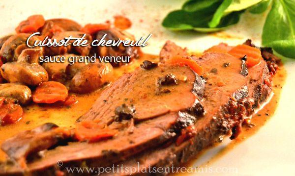 Cette recette de cuissot de chevreuil sauce grand veneur est un plat de saison particulièrement festif. Il convient de prévoir la réalisation de cette recette entre 24 et 48 heures à l'avance…