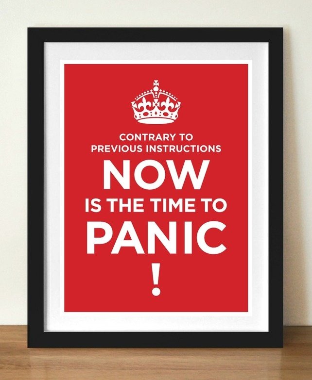 Time To Panic Print - just bought this for the @create office :D