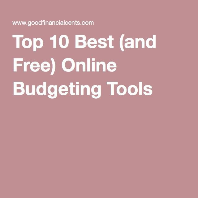 Top 10 Best (and Free) Online Budgeting Tools