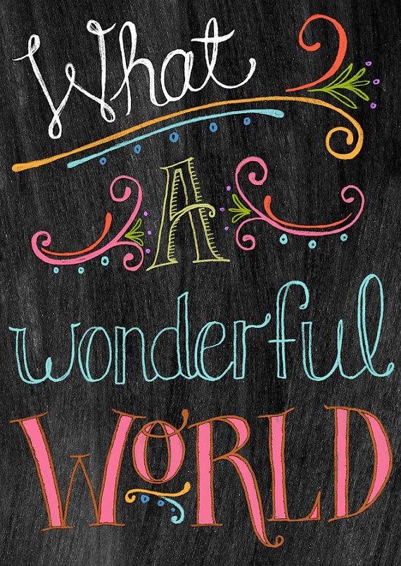 Downloadable PDF Chalkboard Art-What A Wonderful World by tammysmithdesign, $5.00