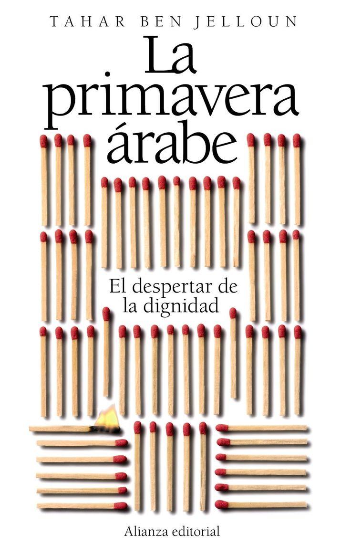 la primavera arabe: el despertar de la dignidad-tahar ben jelloun-9788420653518