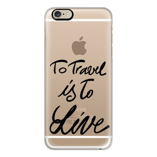 iPhone 6 Plus/6/5/5s/5c Case - To travel is to live featuring polyvore, fashion, accessories, tech accessories, phone cases, iphone case, iphone cover case, iphone cases and apple iphone cases