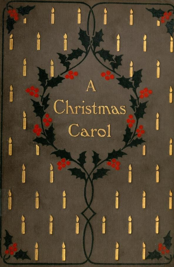 Decorative cover of 'A Christmas Carol' by Charles Dickens with illustrations from designs by Frederick Simpson Coburn, 1900.