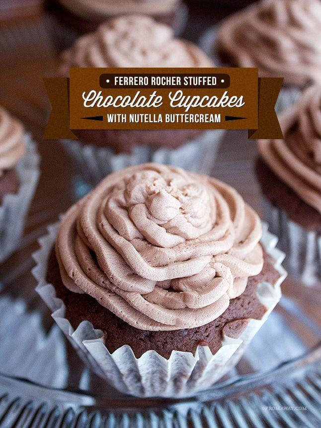 ferrero rocher stuffed chocolate cupcakes with nutella buttercream cupcake recipes desserts nutella buttercream pinterest
